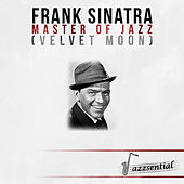 Master of Jazz (Velvet Moon) [Live] by Frank Sinatra