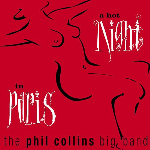 A Hot Night In Paris by Phil Collins