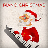 Have a Merry Piano Christmas ! by Piano Love Songs