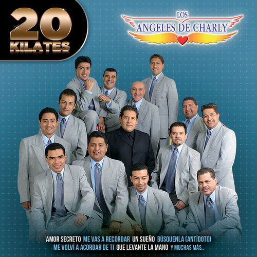 20 Kilates by Los Angeles De Charly