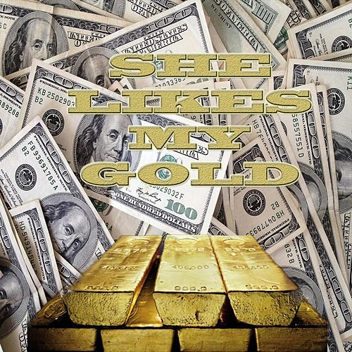She Likes My Gold by Knowledge