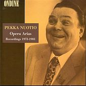 Pekka Nuotio — Opera Arias (Recorded 1973-1981) by Pekka Nuotio