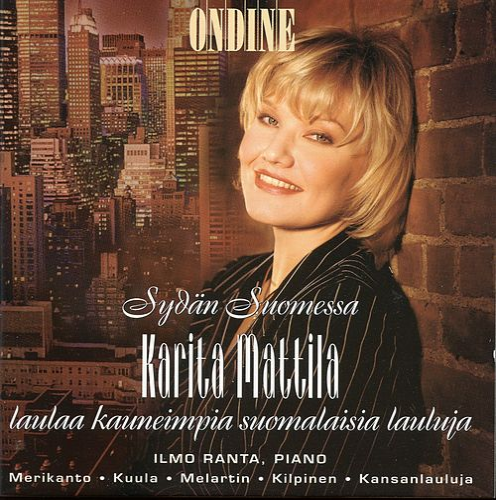 Kuula, Merikanto, Melartin, Kilpinen & Kansanlauluja: Works for Soprano and Piano by Karita Mattila
