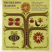 The Folk Song Tradition by Various Artists