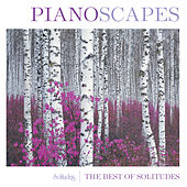 Pianoscapes by Dan Gibson's Solitudes