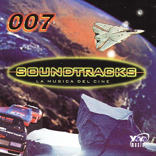 007 Soundtracks La Musica Del Cine by Various Artists