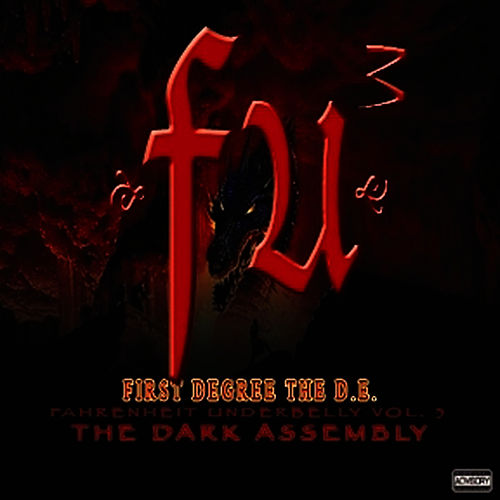 FU3 The Dark Assembly by First Degree The D.E.