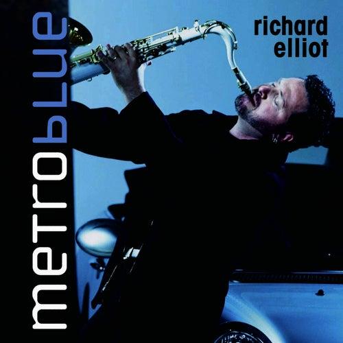 Metro Blue by Richard Elliot