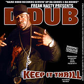 Keep It Thrill by D Dub