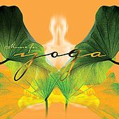 Music for Yoga by Various Artists