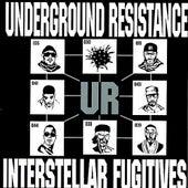 Intersteller Fugitives by Underground Resistance