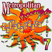 Metropolitan Freestyle Extravaganza Vol. 7 by Various Artists