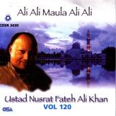 Ali Ali Maula Ali Ali Vol. 120 by Nusrat Fateh Ali Khan