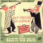 New Orleans To London And Back To The Delta - Classic Recordings from 1953/54 by Ken Colyer