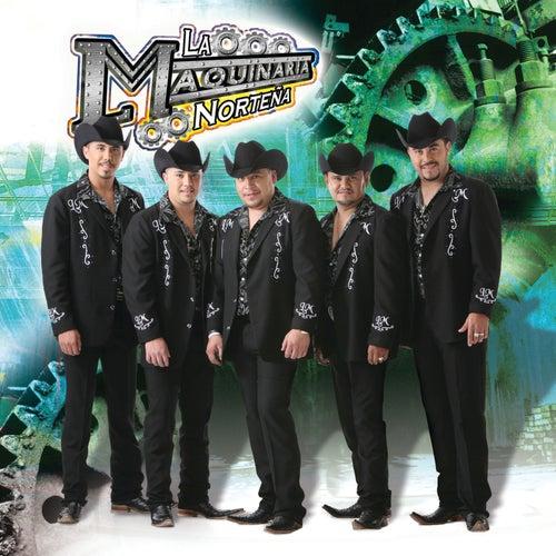 La Maquinaria Norteña by La Maquinaria Norteña