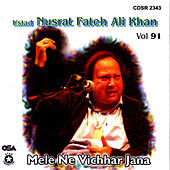 Mele Ne Vichhar Jana Vol. 91 by Nusrat Fateh Ali Khan