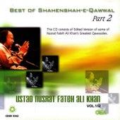 Best of Shahenshah-e-Qawwalan  Part 2 Vol. 112 by Nusrat Fateh Ali Khan