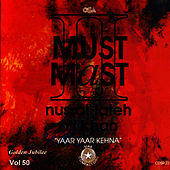 Must Mast 2 Vol. 50 by Nusrat Fateh Ali Khan