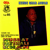 Kehde Ghar Jawan by Nusrat Fateh Ali Khan