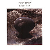 Sensitive Touch by Peter Seiler