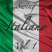 Swing Italiano Vol. 1 by Various Artists