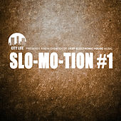 Slo-Mo-Tion #1 - A New Chapter of Deep Electronic House Music by Various Artists