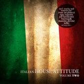Italian House Attitude, Vol. 2 von Various Artists