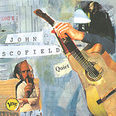 Quiet by John Scofield