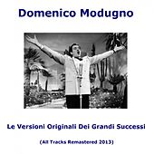 Le versioni originali dei grandi successi (All Tracks Remastered) by Domenico Modugno