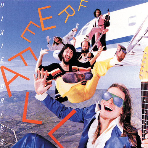 Free Fall by The Dixie Dregs