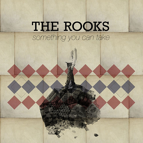 Something You Can Take by The Rooks