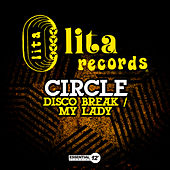 Disco Break / My Lady by Circle