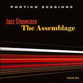 Jazz Showcase: The Assemblage, Vol. 2 by Various Artists