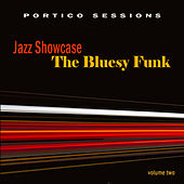 Jazz Showcase: The Bluesy Funk, Vol. 2 by Various Artists