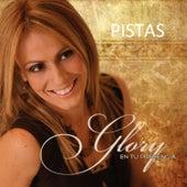 Glory en Tu Presencia - Pistas by Glory