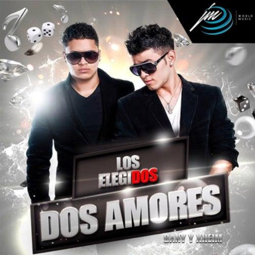 Dos Amores by Los Elegidos