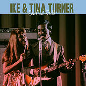 She Can Rock by Ike and Tina Turner