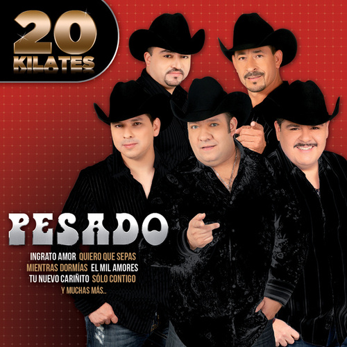 20 Kilates by Pesado