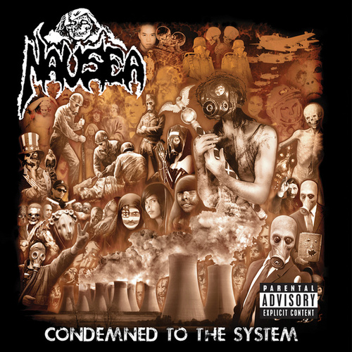 Condemned To The System by Nausea