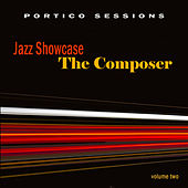 Jazz Showcase: The Composer, Vol. 2 by Various Artists