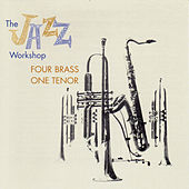 The Jazz Workshop: Four Brass, One Tenor (with Freddie Green, Dick Katz & Nick Travis) by Al Cohn