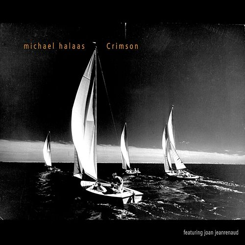 Crimson (feat. Joan Jeanrenaud) by Michael Halaas