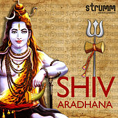 Shiv Aradhana by Various Artists
