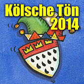 Kölsche Tön 2014 by Various Artists