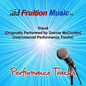 Stand (Originally Performed by Donnie McClurkin) [Instrumental Performance Tracks] by Fruition Music Inc.