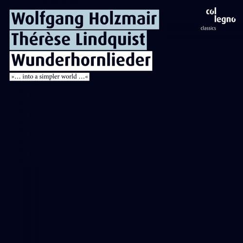 Wunderhornlieder by Wolfgang Holzmair