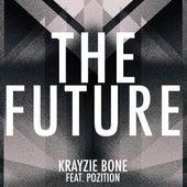 The Future (feat. Pozition) by Krayzie Bone
