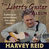 The Liberty Guitar Album by Harvey Reid