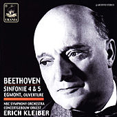 Beethoven: Symphonies Nos. 4 & 5 - Egmont by Erich Kleiber