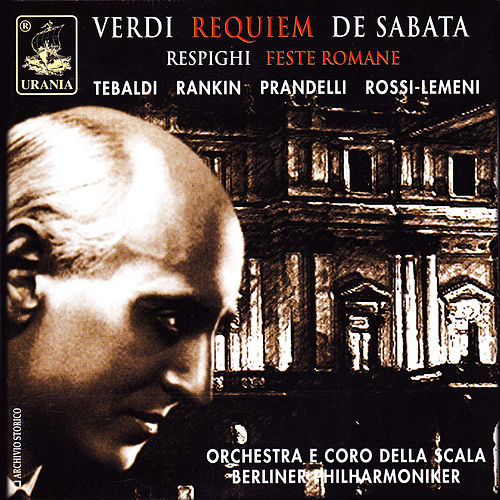 Verdi: Requiem & Respighi: Feste Romane by Victor de Sabata